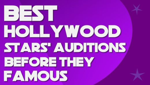 best_hollywood_stars_auditions_before_they_famous